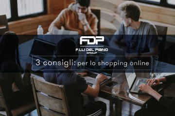 3 consigli per lo shopping online