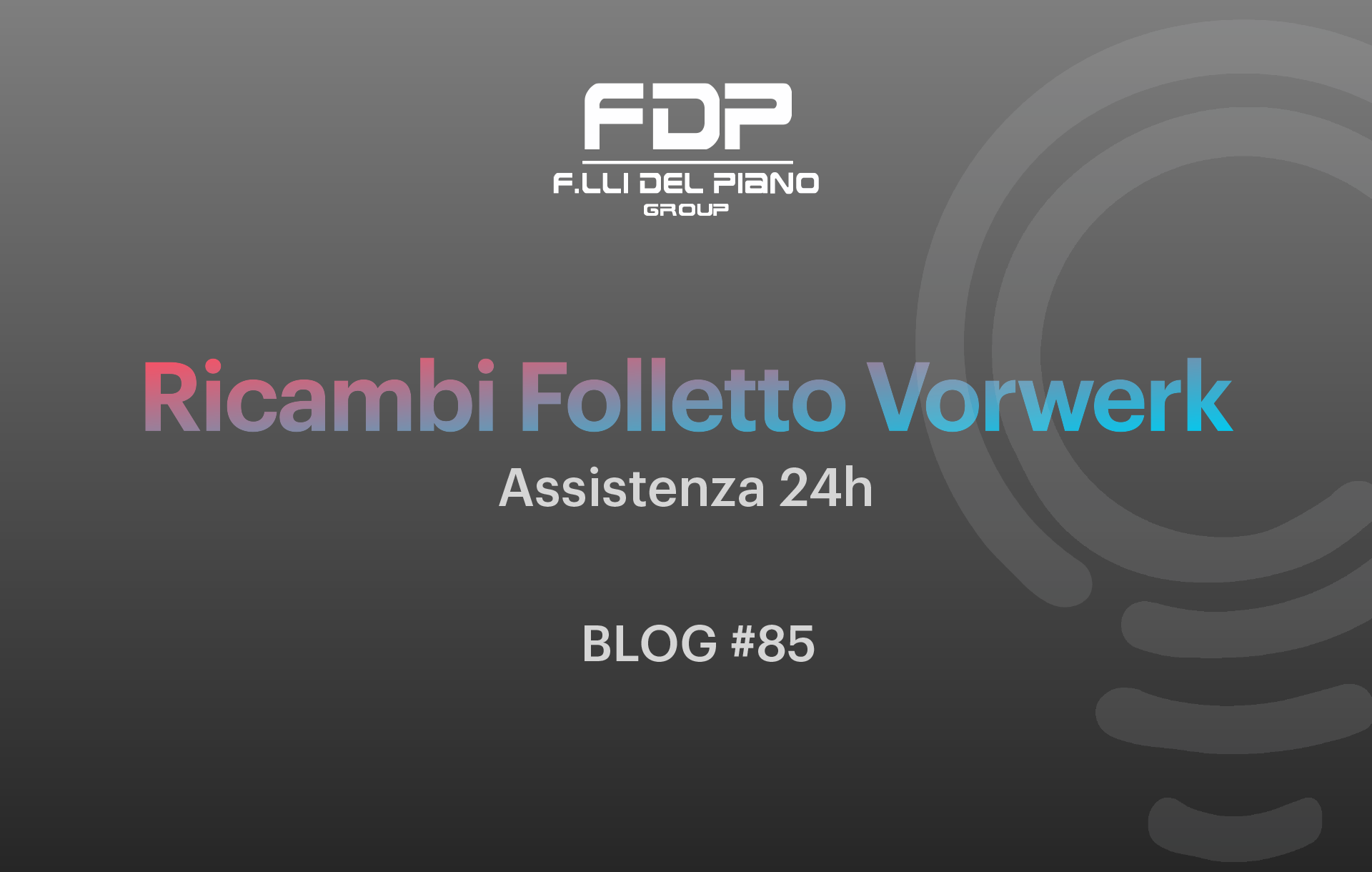 Ricambi folletto assistenza 24h